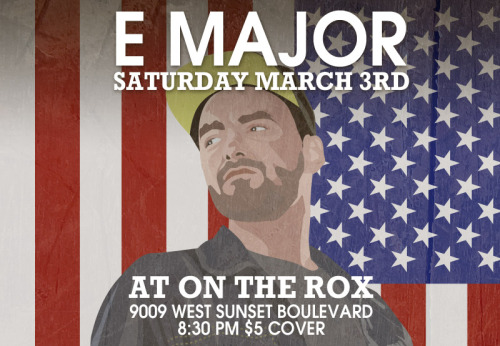 E Major LIVE at On The Rox (upstairs at The Roxy) in Hollywood. Doors at 8:30. $5 cover! 9009 West Sunset Boulevard