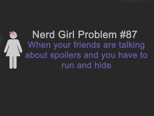 justnerdgirlproblems:  suggested by darebearthepirate