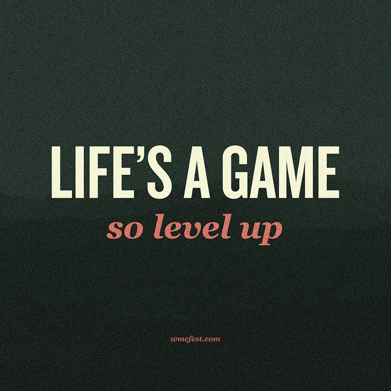 Life's a Game, So Level Up - by Jeff Finley Available on Society6