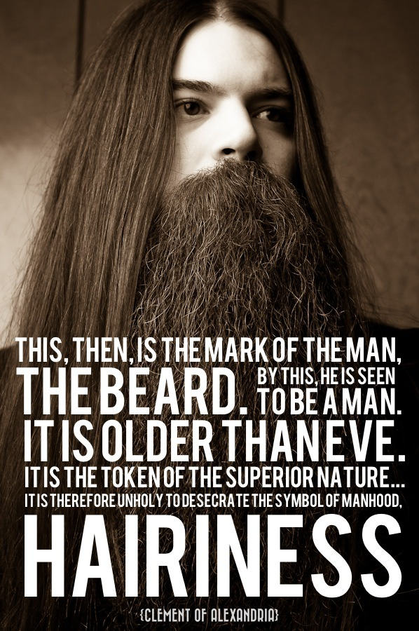 The words belong to Clement of Alexandria. The beard belongs to Burke Kenny.