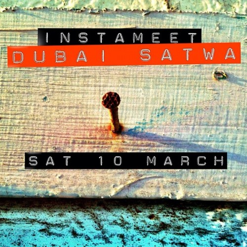 Lets instameet #dubai #satwa 10Mar #uae #ig #igers share the event with friends (Taken with instagram)