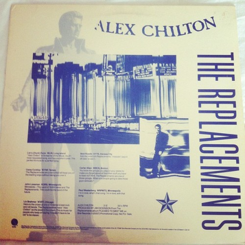 "fiveyeardiary:  From my collection: Replacements - Alex Chilton promo 12"" single."