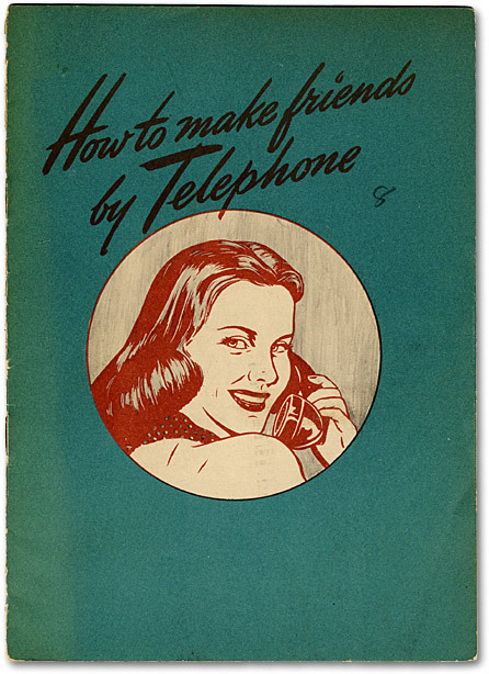 """HOW TO MAKE FRIENDS BY TELEPHONE"" C.1940S"