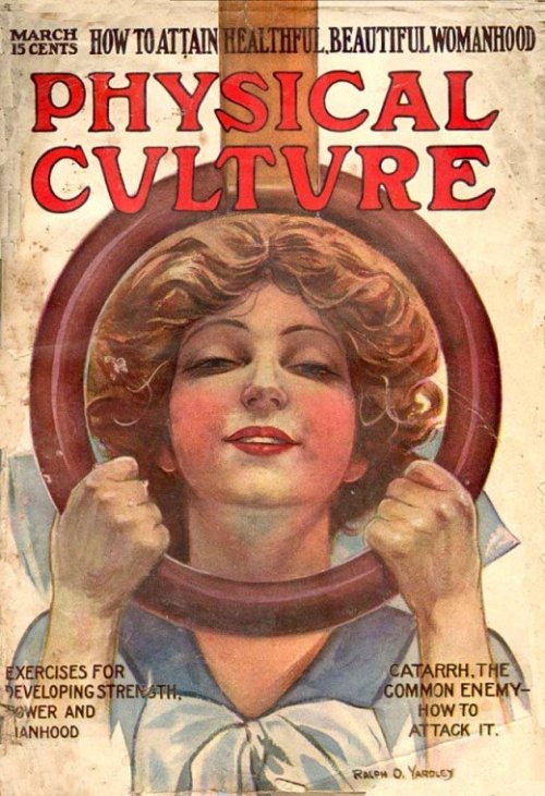 'Physical Culture' Magazine Covers, 1910s (Gallery via Retronaught)