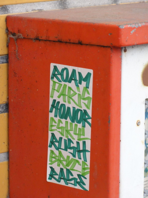 Roam, Paris, Honor, Rush, Rase, Bruce…  Frankfurt am Main, Bockenheim, 2012