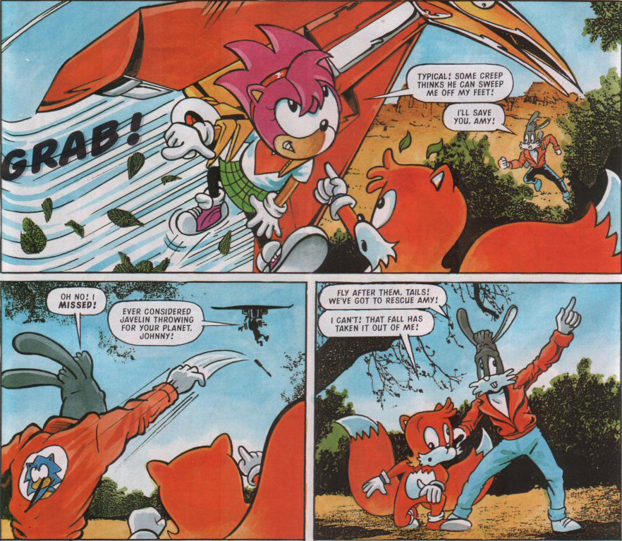 "amomentofsonicthecomic:  thessgdtheory submitted this: (From STC #89: ""A New Hope"" - Script by Lew Stringer, Pencils by Carl Flint, Colour by Andy Pritchett, Lettering by Tom Frame) So you probably noticed that Tails has the case of herpaderp going on, but some other things to note here are Johnny's Sonic emblem on the back of his coat are missing Sonics nose and pupils for the eyes; also see that part where Johnny just threw his staff weapon in a desperation move to save Amy?  On the next page he still has it on him. AMOSTC Comment: I can forgive the lack of detail on the back of the jacket and even the googly eyes (though, seriously, what the hell), but it does seem odd that the script actively draws attention to Johnny not having his staff then Carl forgetting that.  Maybe it's like Mjolnir?  GOOD GRIEF, that Tails."
