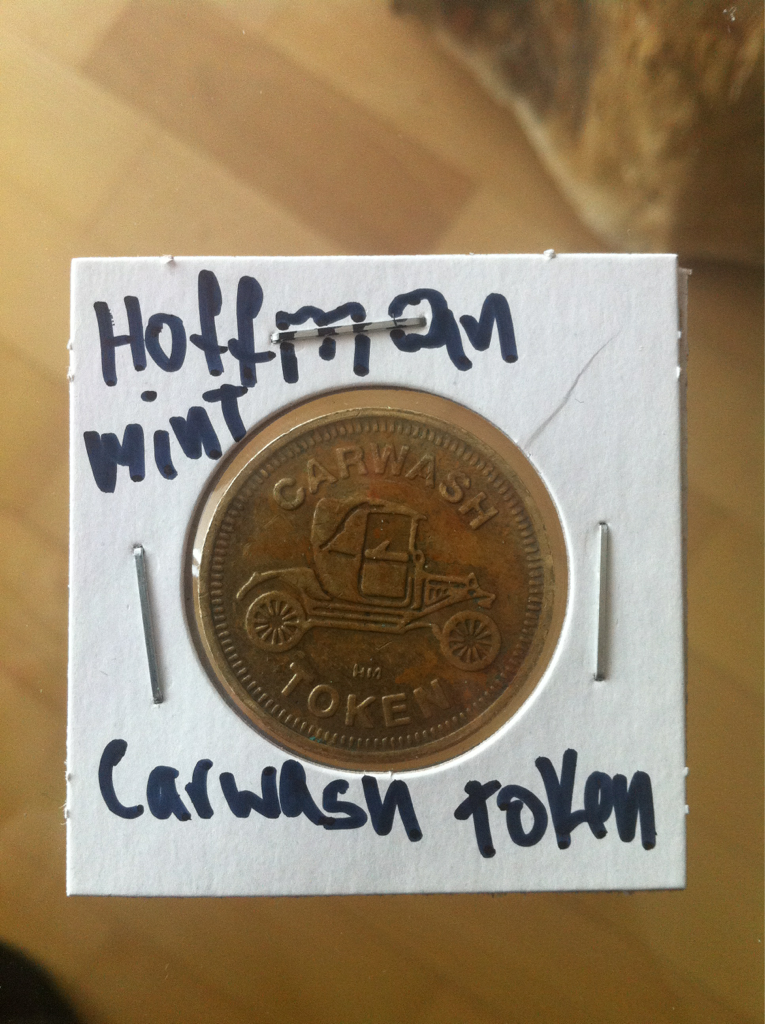 Hoffman Mint Carwash Token.