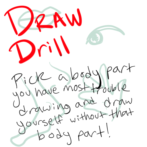 DRAW DRILL! Pick a body part that you have the most trouble drawing and draw yourself without that body part! yachumi