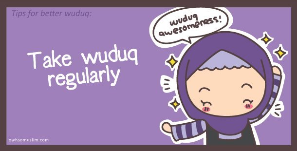 "Wuduq plays an important role in a Muslim's life, for wuduq does not only clean parts of our body, but did you know that whoever takes wuduq, your sins will be washed out? Masyallah! How simple is that? So take wuduq regularly and be fresh 24/7!Related hadith:Narrated by 'Abdullah (r.a.) : The Prophet (pbuh) said: ""Whoever makes wuduq and makes it well, his sins would come out from his body, even coming out from under his nails"" [Sahih Muslim Book 2, hadith #0436]"
