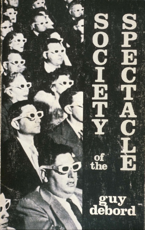 "collectionism:  La societé du spectacle 1973, by Guy Debord ""A black and white film by the Guy Debord based on his 1967 book of the same name.""  Watch the full movie"