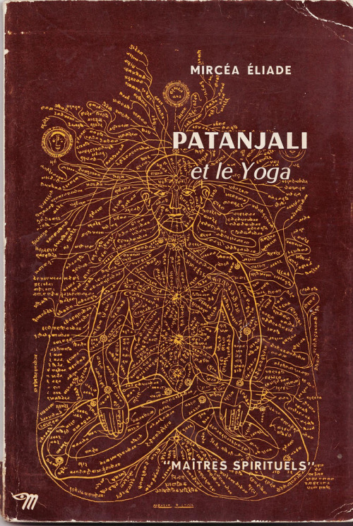 eyeburfi2:  Book Cover: Patanjali et le Yoga by Mircea Eliade (via bouquinistes)