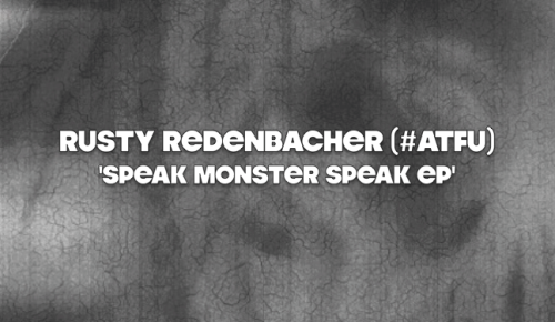 rustyredenbacher:   #ATFU #SpeakMonsterSpeakEP #FreeDownload #MM Oh. Hi.  Here's an ever growing and expanding project that I think is gonna be a lotta fun;remixes of 'Speak Monster Speak' from 'The Tinkerer' and tools for my minions to use to craft their own.   Click the pic and you'll be able to download the first four tracks; a remix of 'Speak As I receive more remixes of 'Speak Monster Speak', I will add them to this album/project. This is a continuing study of evolution AND creation.  I have placed the 'Speak Monster Speak' acapella on this album with the hopes that producers, remixers, DJ's, and fellow Tinkerers download it and do whatever it is they see fit to make it their own. Please add on.  I'm very interested in hearing what people create along with me. If you feel like you have made something you'd like me to hear, my Twitter is @RustyMK2. Talk to me, if we aren't talking already.  'The Tinkerer' is available on iTunes   …and here's a link to go to the Daddy Real website to order the CD  The crew is #ATFU and so is the plan.  Follow @ATFU_ on Twitter. We add on and build every day, all day.  Thanks, have fun with this and holler back.  RR (P.S. It's 'Music Monday' somewhere, ainnit?)