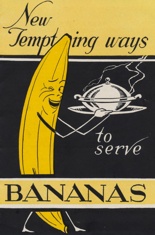 mudwerks:  (via vintage_ads: Bannanas) A 1939 pamphlet put out by: Home Economics DepartmentFRUIT DISPATCH COMPANY