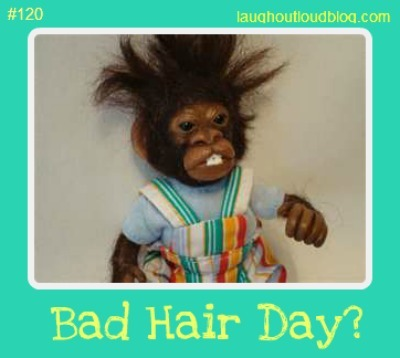 Anyone else having a bad hair day?