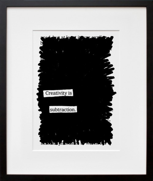 """Creativity Is Subtraction"" a 20x200 print by Austin Kleon  New print for sale! One of my personal favorites. Buy it here."