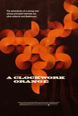 weandthecolor:  Clockwork Orange - Poster Design A personal work by James Mellers, a designer from Edinburgh, UK. via: MAG.WE AND THE COLORFacebook // Twitter // Google+ // Pinterest