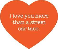 (via mexicanfoodporn) now that is a declaration of love.