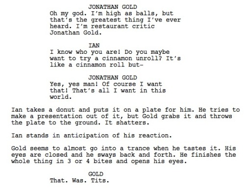 J. Gold has no idea we wrote him into a pilot.
