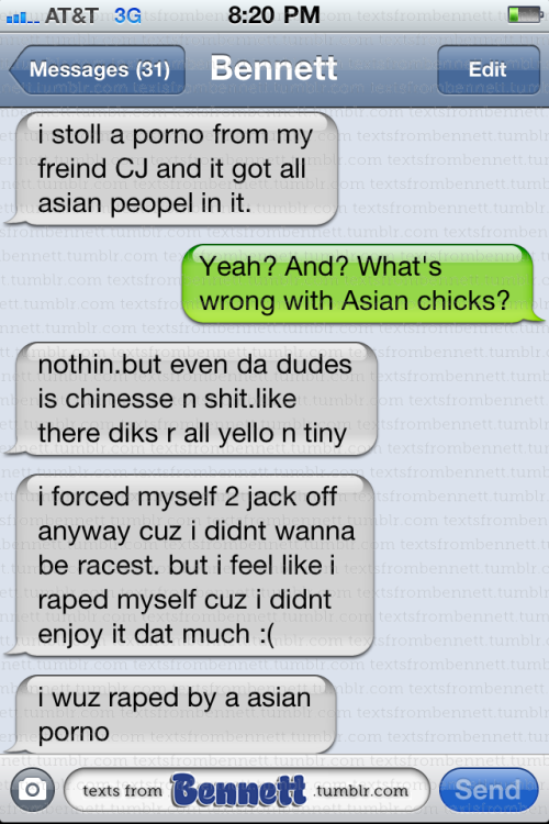 textsfrombennett:  Does this make Bennett racist?