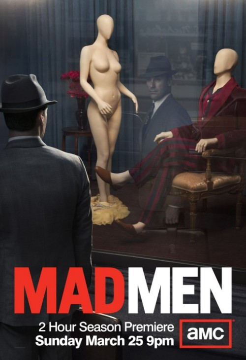 (via Mad Men TV Poster #13 - Internet Movie Poster Awards Gallery) + Poster by The Refinery + Not my favorite of all the Mad Men posters. But still, it's nice, and it invites interpretation.