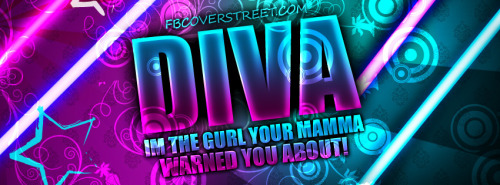 Diva You Were Warned About Facebook Cover