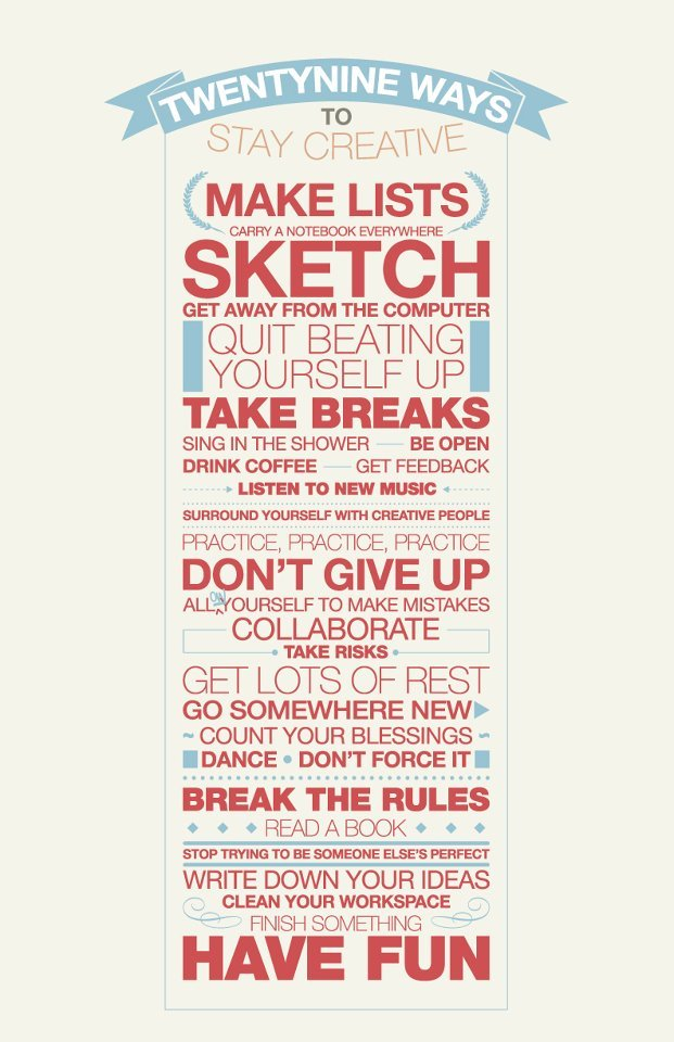 Ways to stay creative…