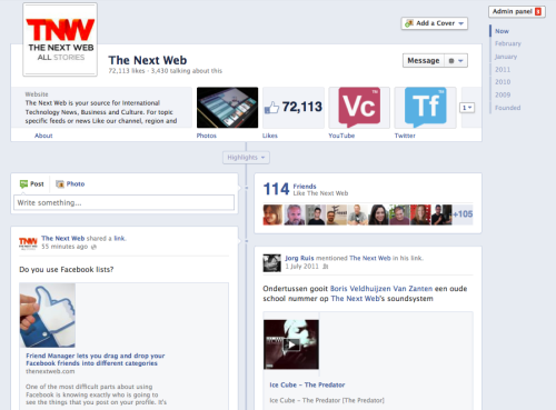 thenextweb:  Facebook rolling out timeline for brand pages, available to all by March 31 http://tnw.to/1DUtl This is the preview we just got  I feel like this will encourage us to put more work into the thing. Esp. Like the fact that static FBML pages are now full-frame.