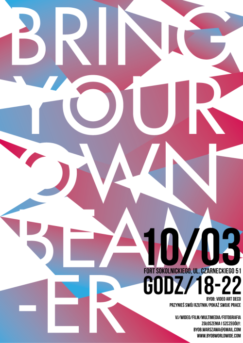 byobwarszawa:    Bring Your Own Beamer - Video Art Deco?One Night Show at Fort Sokolnickiego, Warsaw10.03.2012, 6:00 - 10:00 pm  curated by Weronika Lewandowska & Konrad Zduniak assisted by Cecylia Jakubczak poster by Adam Banaszek