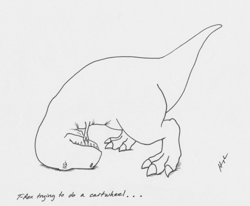 trextrying:  T-Rex Trying to do a Cartwheel… #TRexTrying