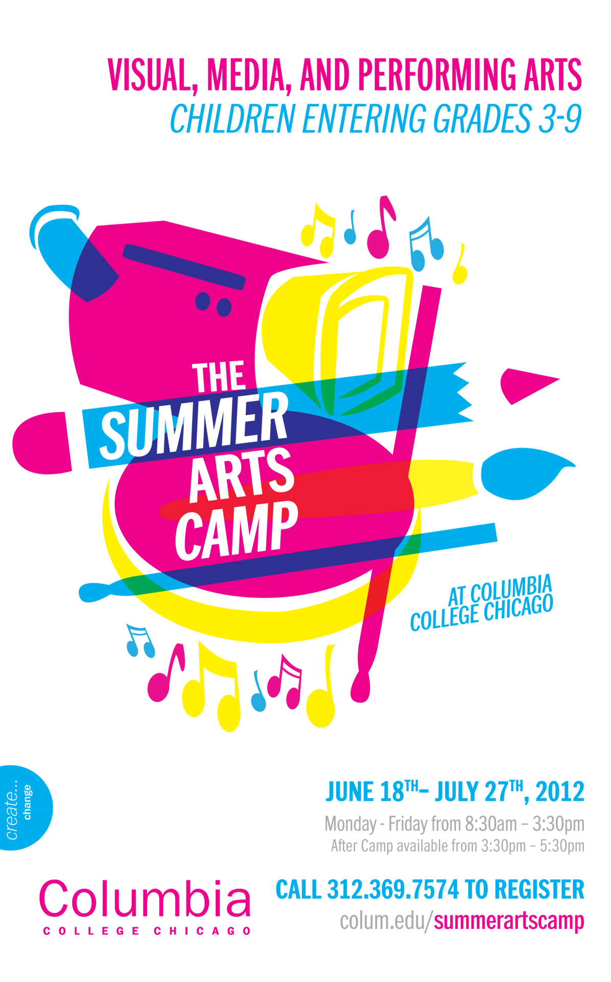 COLUMBIA COLLEGE SUMMER ARTS CAMP POSTER 11x17