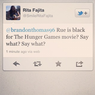 I think this girl read the book thinking that Rue looked like Prim, hence white and blonde. SURPRISE!!!