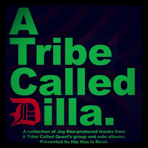 A TRIBE CALLED DILLA [mixtape] this joint📻📣 bangs google it #eastcoasthiphop #jdilla #goldenera #ATCQ (Taken with instagram)