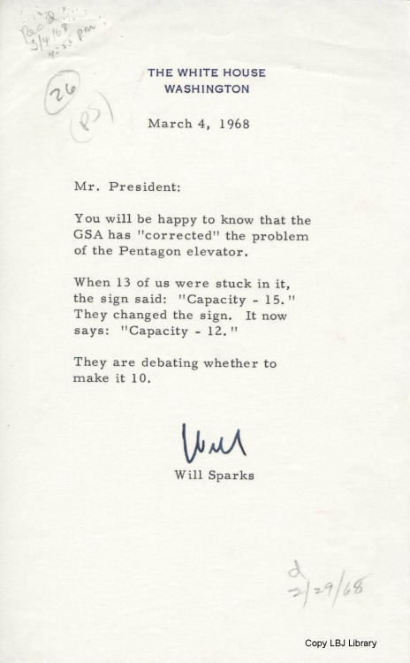 ourpresidents:  Follow-up memo written a few days after LBJ was trapped in an elevator at the Pentagon.  4/3/28