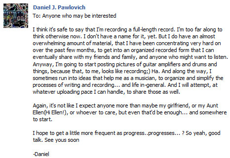 Dan has recently posted about his future with music. Good luck to him and I look forward to hearing what he has in store!