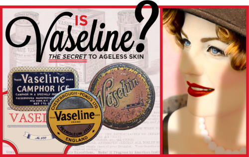 Is Vaseline the secret to ageless skin?