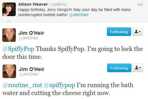 I love when Jim O'Heir replies to me. haha