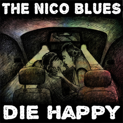 "Die Happy - The Nico Blues <a href=""http://thenicoblues.bandcamp.com/album/die-happy"" _mce_href=""http://thenicoblues.bandcamp.com/album/die-happy"">Die Happy by The Nico Blues</a>"