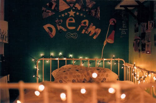 … Sleep to dream …