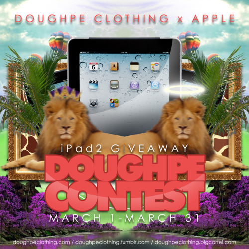 iPad2 Giveaway Doughpe Contest! For more information CLICK HERE