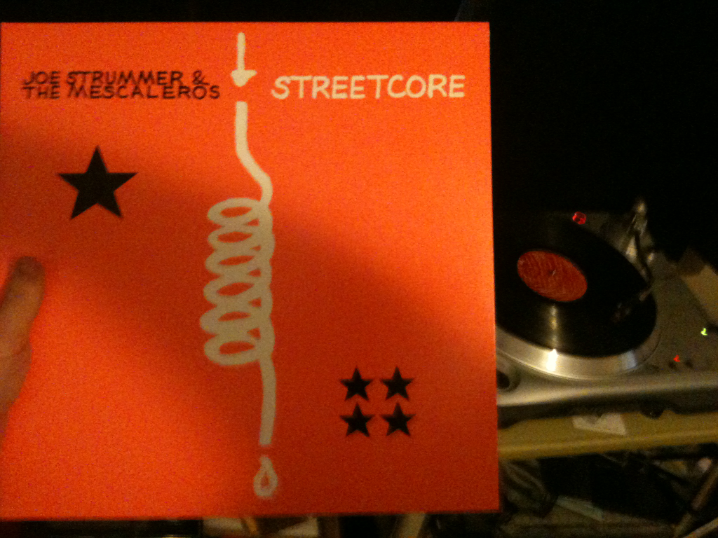 On the turntable as I'm writing.  Joe Strummer & the Mescaleros — Streetcore.