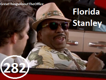 Great Things About The Office - #282 - Florida Stanley
