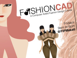 Fashion CAD Every FRIDAY 9am-6pm Instructor: Aram Loe View SAMPLE WORK here and here