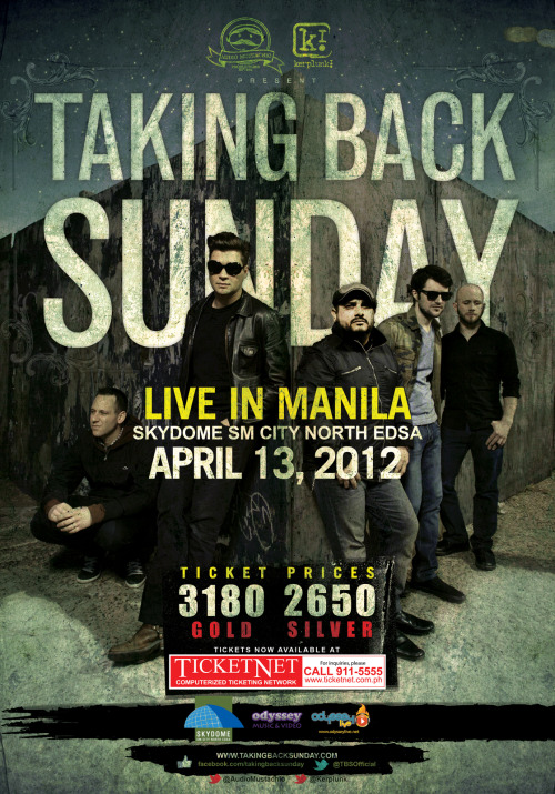 iamlaguna:  Done with the Taking Back Sunday (@TBSOfficial) poster design for their Manila Show at SM Skydome North Edsa on the 13th of April this year, 2012.Also created an event's page on Facebook, you might want to check it out for more information: https://www.facebook.com/events/347133845331188/ Follow me on Twitter: @iamLaguna