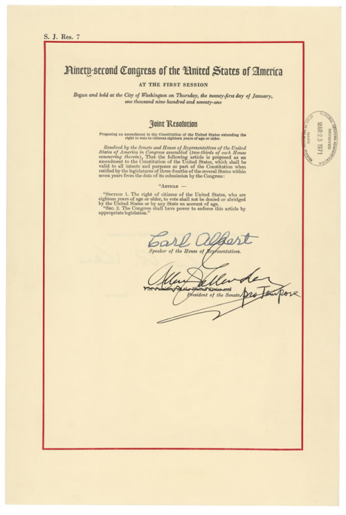 todaysdocument:  Extending the right to vote Senate Joint Resolution 7 proposed an amendment to the Constitution that would extend the right to vote to citizens 18 years of age or older. Introduced on January 21, 1971, during the first session of the 92nd Congress, and passed by Congress March 23, 1971, it became the 26th Amendment to the Constitution  In case anyone on tumblr thinks shit is fucked up, vote if you're 18!