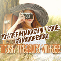 My vintage store on etsy is now open! Use coupon code: GRANDOPENING to get 10% off your purchases at Trash Treasury Vintage this month. New things added daily. Please pass it along!