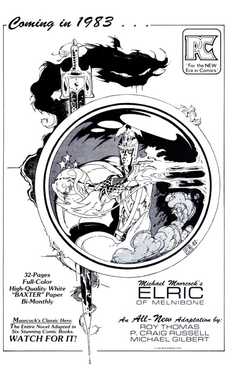 Promotional ad for the adaptation of Michael Moorcock's Elric of Melniboné by Roy Thomas, P. Craig Russell, and Michael T. Gilbert, 1982.