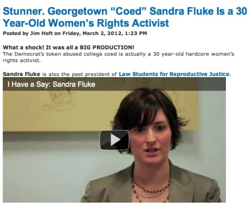 "squashed:  shortformblog:  The Gateway Pundit is shocked that Sandra Fluke is 30, suggesting that it's clear evidence of some crazy conspiracy. Meanwhile, The Daily Beast correctly reported this fact nearly two weeks ago: ""Sandra Fluke, a 30-year-old Georgetown University Law School student, had been contacted earlier in the week by committee minority leaders after Democrats saw a video of her speaking about the mandate at the National Press Club on February 9,"" Matthew DeLuca wrote at the time. Doing a quick search, the only sites we found incorrectly reporting her age were conservative media outlets … and HuffPo.  Do you know what's actually stunning? The fact that it's 2012 now and we're still tolerating this crap. Somebody wants to speak to Congress on an issue. Rush Limbaugh calls her a slut, a prostitute, and all sorts of other things. And whatever. That's Rush Limbaugh. He's a shock jock. Howard Stern for conservatives. We expect him to say disgusting things to get the attention he thinks will muffle his tears as he cries himself to sleep at night. So whatever. We've known the truth about bullies since elementary school. We're used to that. People listen to Rush Limbaugh to reassure themselves that they aren't the biggest douches in the world. But other conservatives think that so long as they don't use the language Limbaugh used it's okay for them to do the same thing.  Coed? Oh. You mean a female student? The term you used to refer to as ""coeds"" when you were shocked and offended that they let women into your alma mater. The term that nobody uses anymore—except to sexualize or disapprove of female students.   30 Year-Old? You mean the age you are when you're a law student when you spent a few years at an actual job after college? The age that isn't remotely unusual for law students to be? But why is this a problem? Is it that you were expecting a frail young and extremely sexual creature and now you're angry that you can't dismiss her for that reason?   Women's Rights Activist? So … right. If you're testifying before Congress, you're either an activist, a baseball player on steroids, or a shamed corporate villain.  Of course she's an activist. What did you think? ""High, I'm a wilting Georgetown law student. Is this the right room for torts class?""  And what's the point of all of this shaming and stereotyping? It's simply to ignore whatever Sandra Fluke had to say because of her gender and then act like the conservatives are somehow victims of a Machiavellian plot by Democrats to somehow let women talk. So screw Rush Limbaugh. Screw Gateway Pundit and the entire conservative blogosphere. Screw all of you who think that Sandra Fluke's age and gender are remotely legitimate reasons to disregard or diminish her message. And finally, screw the rest of us. Because it's 2012. And we're still putting up with this shit."