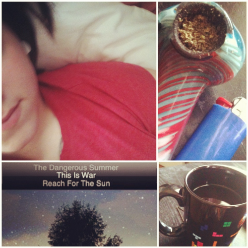 Perfect mornings, wake and bake.