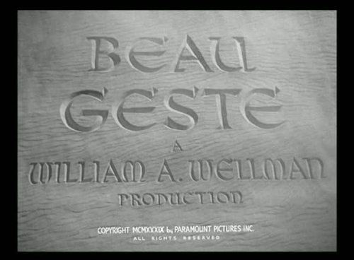Beau Geste by William A. Wellman - 1939