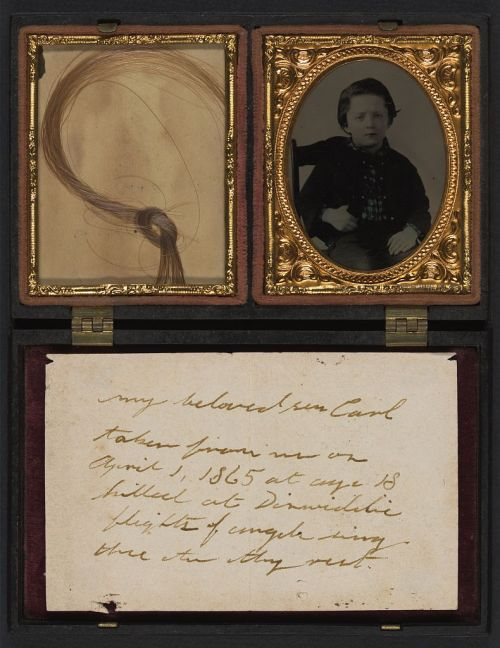 "glassseyes:  Note reads - ""My beloved son Carl taken from me on April 1, 1865, at age 18, killed at Dinwiddie. Flights of angels sing thee to thy rest."" source - Library of Congress"